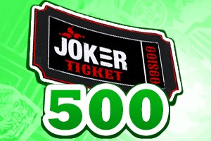 500 Joker Tickets