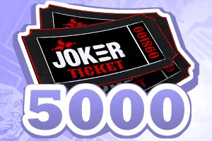5000 Joker Tickets