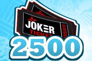 2500 Joker Tickets